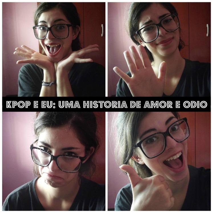 kpop e eu - uma história de amor e ódio